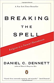 __TOP__ Breaking The Spell: Religion As A Natural Phenomenon. property Planning Theater interior Adhesive First album
