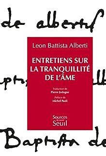 Entretiens sur la tranquillité de l'âme, Alberti, Leon-Battista