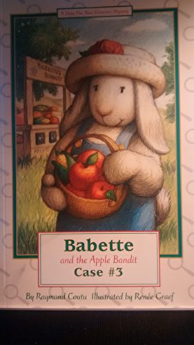 Babette and the Apple Bandit (Duke the Bear Detective, Case #3)