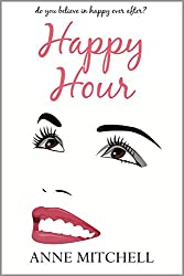 Happy Hour: a chick-lit novel (English Edition)