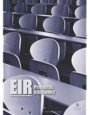 EIR. Enfermero Interno Residente: Primeras ediciones
