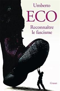 Reconnaître le fascisme, Eco, Umberto