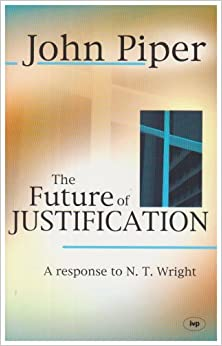 Book The Future of Justification: A Response to N.T. Wright