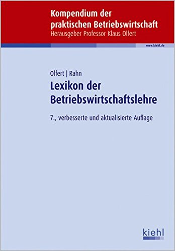 Lexikon Der Betriebswirtschaftslehre  Kompendium Der Praktischen Betriebswirtschaft