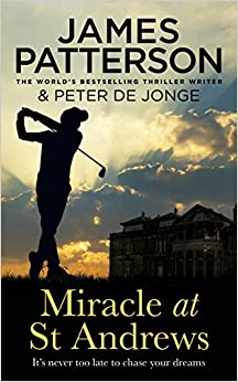Miracle At St Andrews por James Patterson