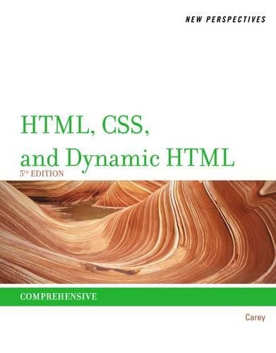 New Perspectives on HTML, CSS, and Dynamic HTML by Cengage Learning