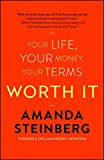 img - for Worth It: Your Life, Your Money, Your Terms book / textbook / text book