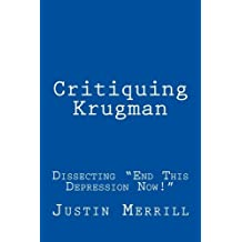 Critiquing Krugman: Dissecting End This Depression Now!