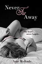 Never Far Away (The Never Series Book 2)