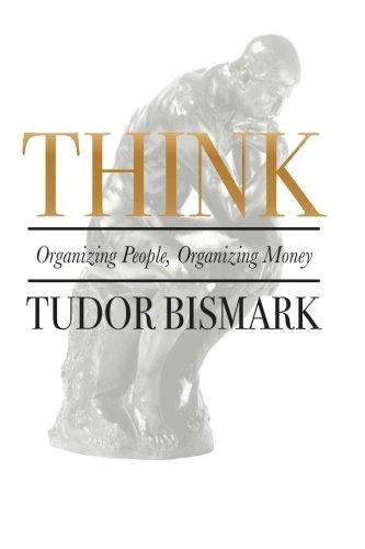 Think: Organizing People, Organizing Money PDF