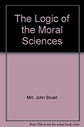 The Logic of the Moral Sciences