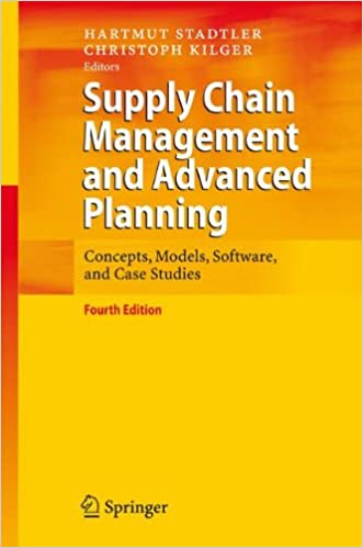 Book Supply Chain Management and Advanced Planning: Concepts, Models, Software, and Case Studies