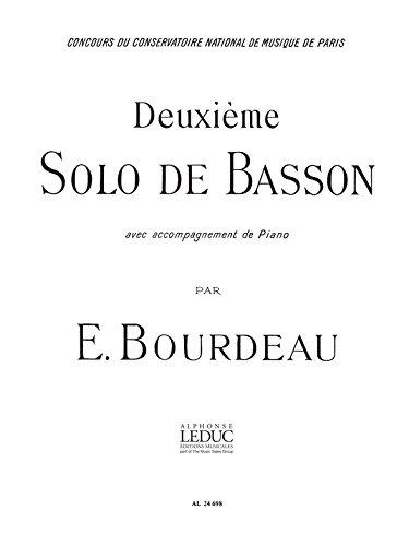 SOLO N02 BASSON ET PIANO Broché – 9 novembre 2005 BOURDEAU Editions Leduc B000ZG7A0M Musique