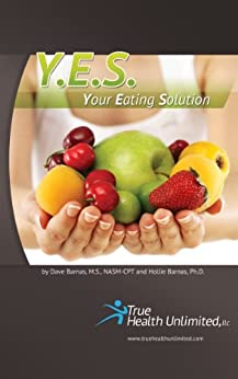 Y.E.S - Your Eating Solution by [Barnas, Dave, Barnas, Hollie]