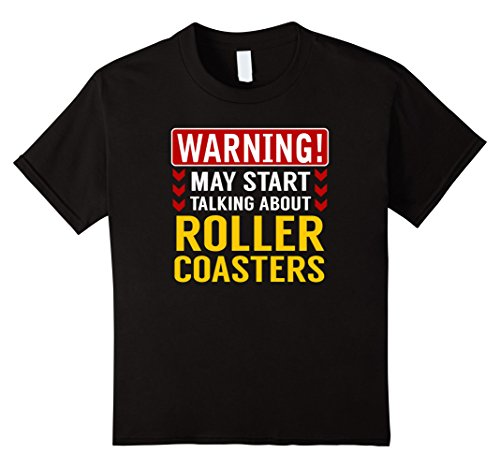 Roller Girl Costume Ideas (Kids Warning May Start Talking About Roller Coasters T-Shirt 12 Black)