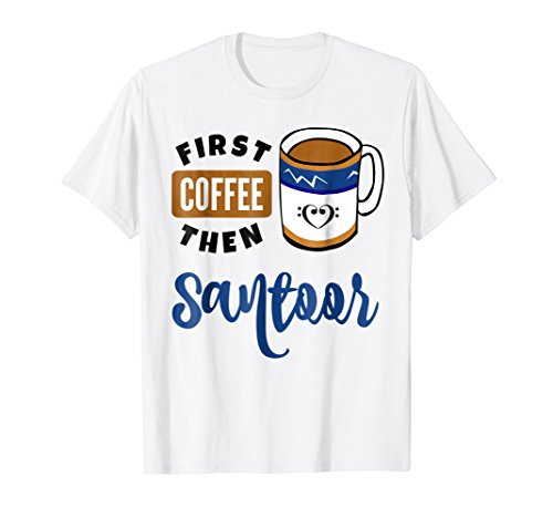 First Coffee Then Santoor Music Lover Double Bass Clef Heart T-Shirt