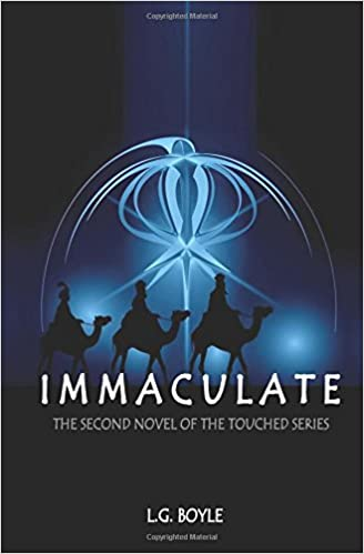 Immaculate: The second novel in the Touched series: Volume 2