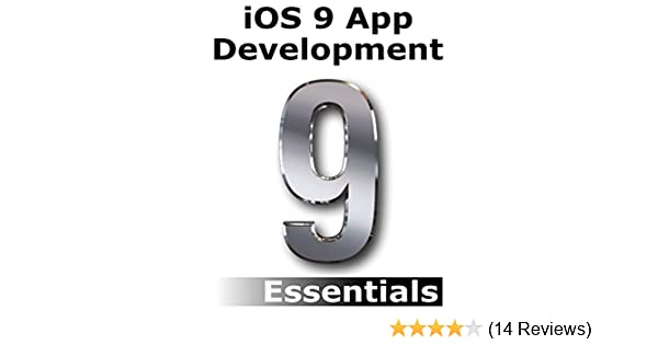Amazon ios 9 app development essentials learn to develop ios 9 amazon ios 9 app development essentials learn to develop ios 9 apps using xcode 7 and swift 2 ebook neil smyth kindle store fandeluxe Choice Image