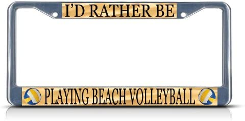 I/'D RATHER BE PLAYING VOLLEYBALL License Plate Frame Tag Holder