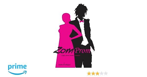 Amazon.com: Zomprom: A High School Zombie Romance (9780985912598): Chris Everheart: Books
