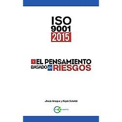 ISO 9001:2015 y el Pensamiento Basado en Riesgo