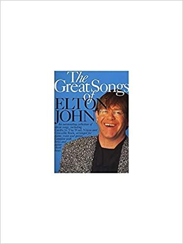 The Great Songs Of Elton John. Sheet Music for Piano and Voice, with ...