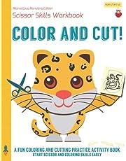Scissor Skills Activity Book: A cutting workbook for kids & preschool toddlers. Color and cut - Marvellous Monster Edition: Over 50 original scissor practice creatures