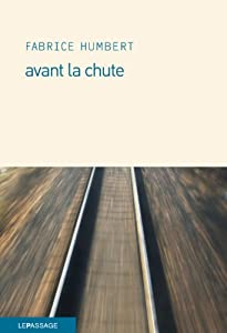 """Afficher """"Avant la chute"""""""