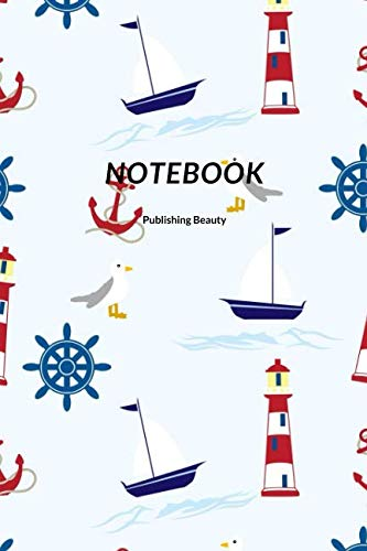 Notebook: Journal, Notebook, Diary, Sea, Lantern, Anchor, Boat, Seagull, Stere  (110 Pages, Blank, 6 x 9)