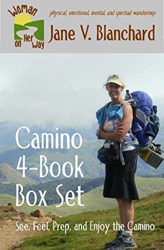 Book: Camino 4-Book Box Set - See, Feel, Prep, and Enjoy the Camino (Woman On Her Way 6) by Jane V. Blanchard