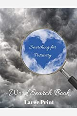 Searching for Positivity Word Search Book: Positively Puzzling, 80 Word Search Puzzles, Large Print Paperback