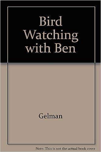 Book Bird Watching with Ben by Ben Gelman (1985-11-01)