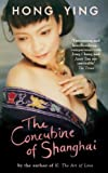 The Concubine of Shanghai, Hong Ying, 0714531502