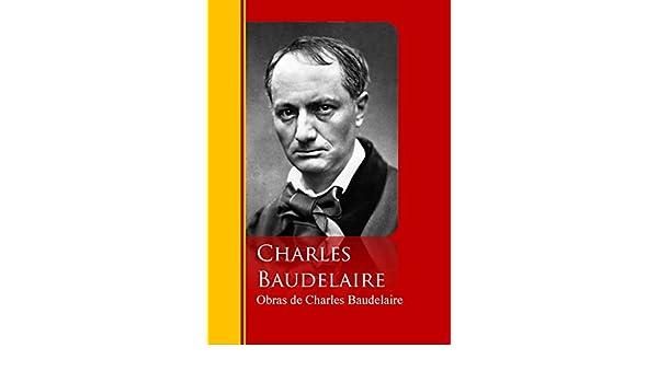Amazon.com: Obras de Charles Baudelaire: Biblioteca de Grandes Escritores (Spanish Edition) eBook: Charles Baudelaire: Kindle Store