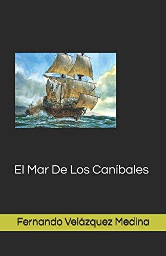 El Mar De Los Canibales (Spanish Edition)