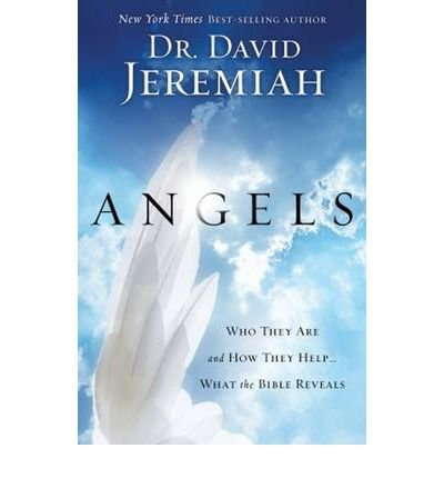 Angels: Who They are and How They Help...What the Bible Reveals (Paperback) - Common