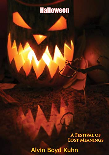 Halloween: A Festival of Lost Meanings