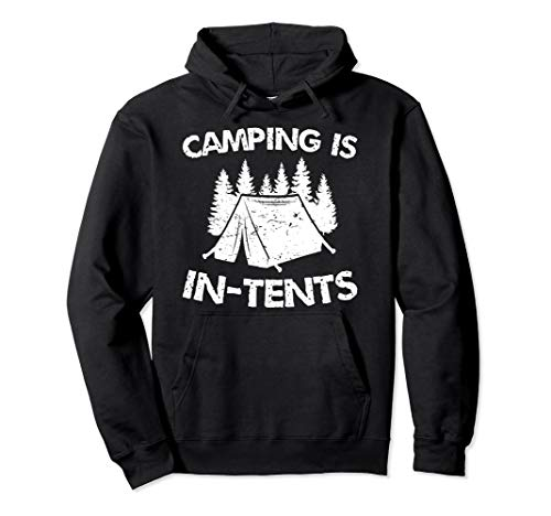 Camping is In-Tents - Tent Camping Gift Pullover Hoodie