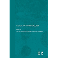 Asian Anthropology (Anthropology of Asia) (English Edition)