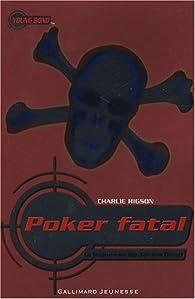La jeunesse de James Bond, tome 3 : Poker Fatal par Charles Higson