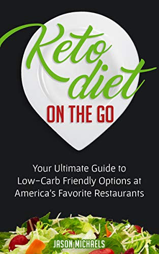 Keto Diet on the Go: Your Guide to Low-Carb Friendly Options at America's Favorite Restaurants