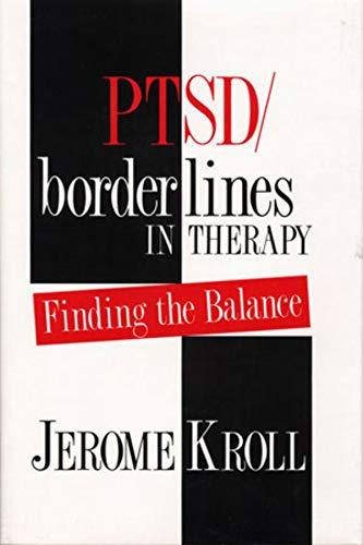 PTSD/Borderlines in Therapy: Finding the Balance