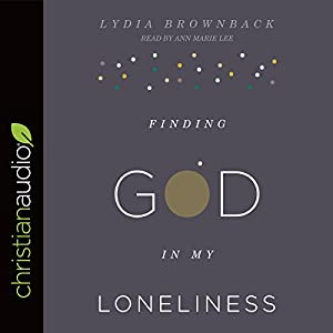 Finding God in My Loneliness Audiobook