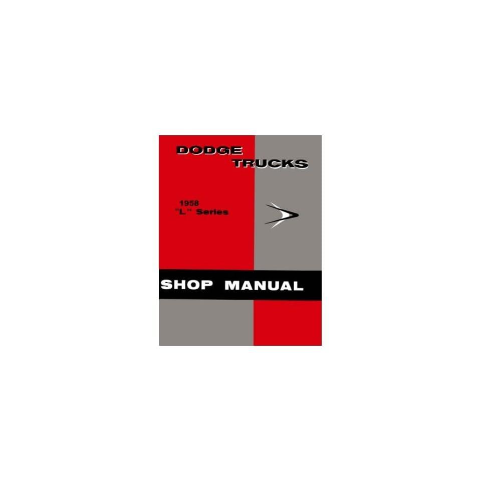 1958 Dodge Pickup Truck Shop Service Repair Manual Book Engine Electrical OEM