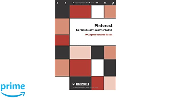 La Red Social Visual Y Creativa (TIC.CERO): Amazon.es: Maria Ángeles González Macías: Libros