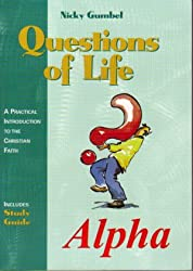 Questions of Life (Alpha: A Practical Introduction To the Christian Faith, Includes Study Guide)