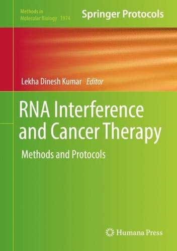 RNA Interference and Cancer Therapy: Methods and Protocols (Methods in Molecular Biology)