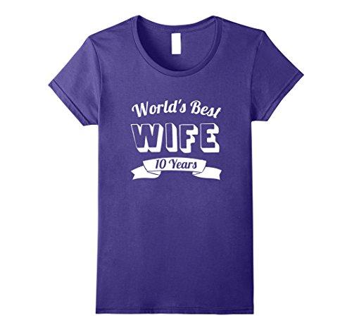 Womens World's Best Wife 10 Years Wedding Anniversary Gift T-Shirt XL Purple