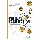 Virtual Facilitation: Create More Engagement and Impact