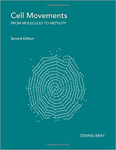 Cell Movements: From Molecules to Motility, 2nd Edition